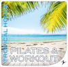 PILATES & WORKOUT Tropical House