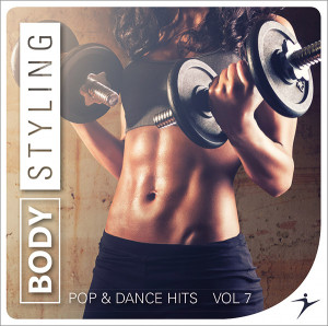 BODYSTYLING Pop & Dance Hits #7