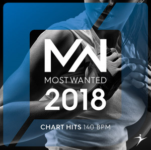 2018 MOST WANTED Chart Hits - 140 BPM