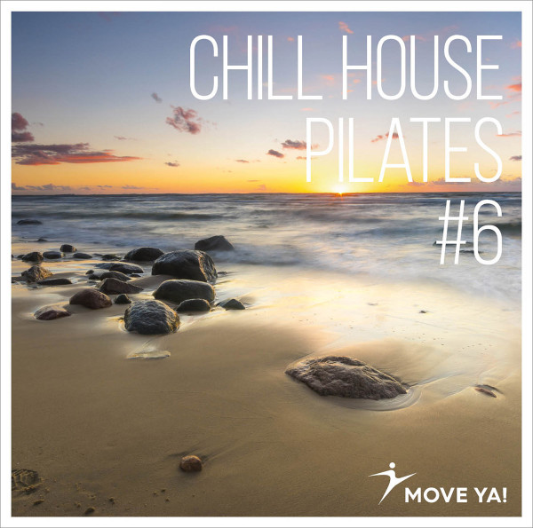 CHILL HOUSE PILATES #6