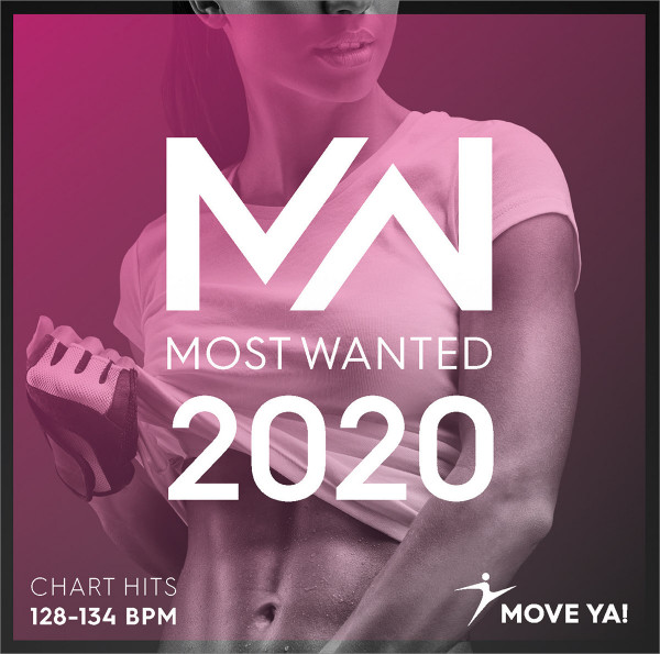 2020 MOST WANTED Chart Hits - 128-134 BPM