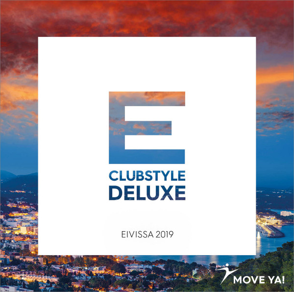CLUBSTYLE DELUXE Eivissa 2019